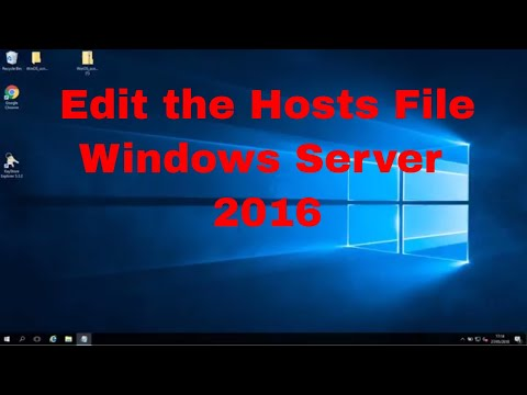 How To Edit The Hosts File On Windows Server 2016