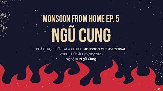 MMF FROM HOME EP. 5: NGŨ CUNG