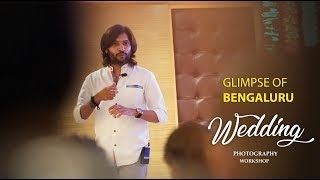 Bengaluru wedding photography workshop 2019 | Photriya Venky