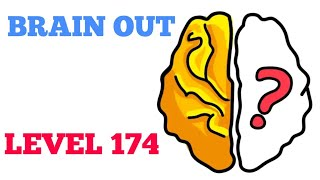 Brain out level 174 solution or Walkthrough