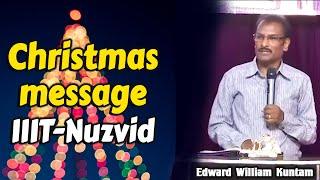 Christmas message IIIT-Nuzvid | Bro. Edward Williams