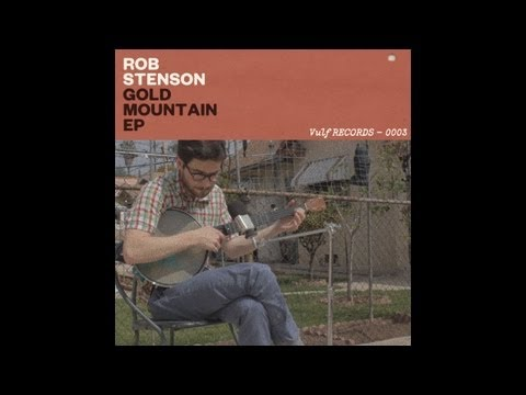 ROB STENSON /// Gold Mountain EP
