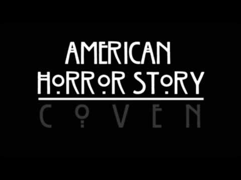 American Horror Story: Coven- La La La Melody + Download Link