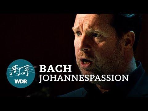 J.S. Bach - Johannespassion BWV 245   WDR Rundfunkchor   WDR Sinfonieorchester