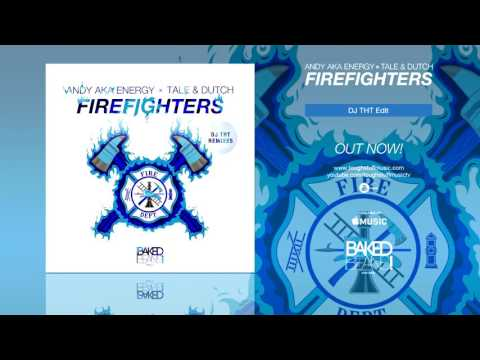 [Hands Up Music] Andy aka Energy x Tale & Dutch - Firefighters (DJ THT Remix Edit)