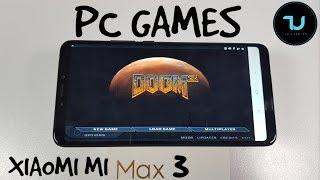 Xiaomi Mi Max 3 PC Games/Gaming test Doom 3 & Quake 3 Online/Snapdragon 636