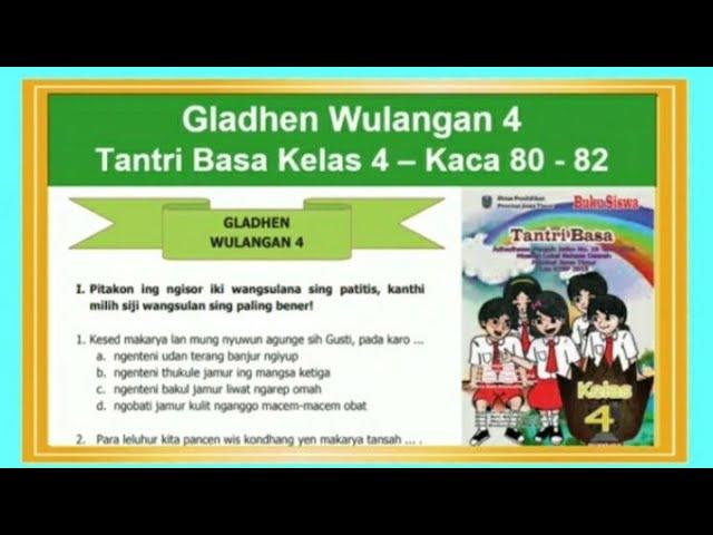 Gladhen Wulangan 4 Tantri Basa Kelas 4 Hal 80 82 Bab 4 Sregep Makarya Youtube