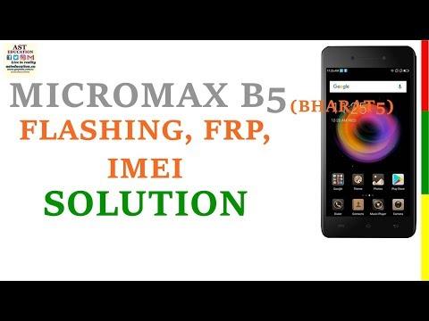 MICROMAX BHARAT 5 B5 FLASHING, FRP REMOVE, IMEI SOLUTION