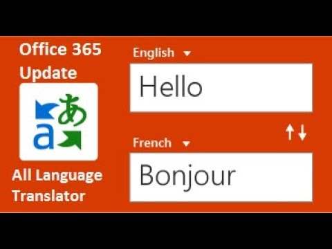 Office 365 Update | New Feature | Language Translator | Update Office 365 Now