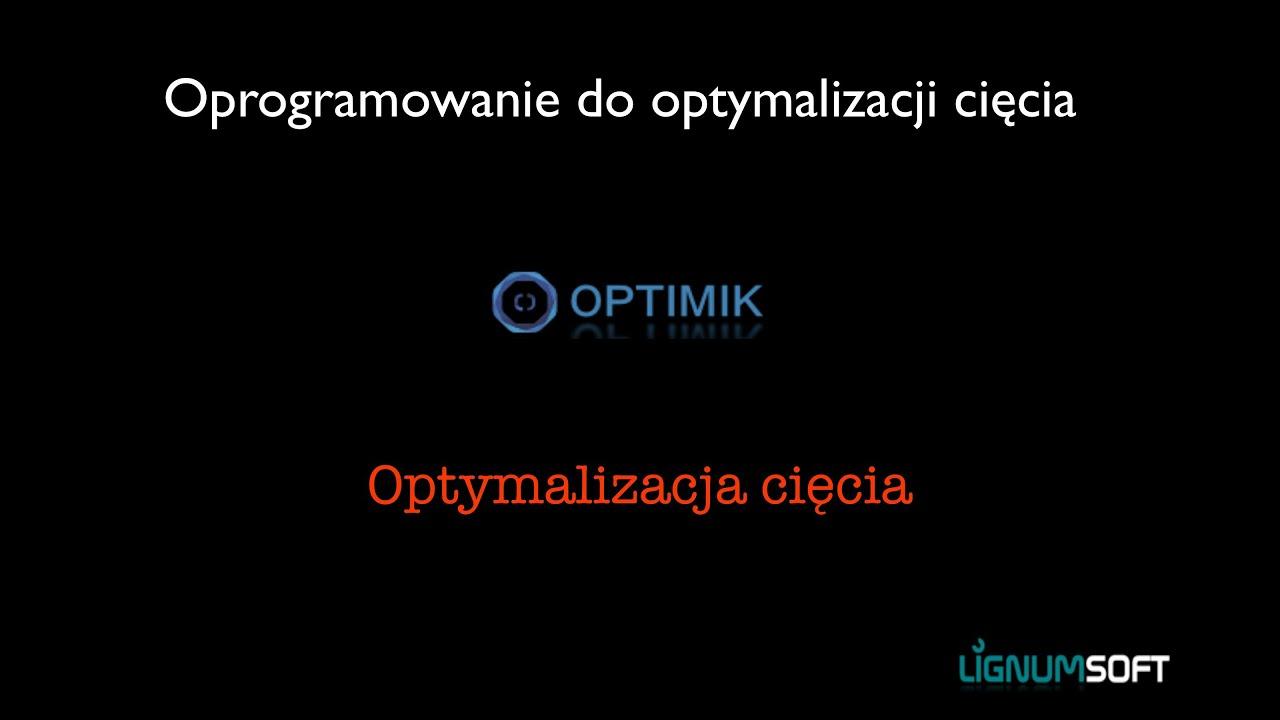 Optimik - Optymalizacja cięcia