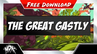 ♪ MDK - The Great Gastly [FREE DOWNLOAD] ♪