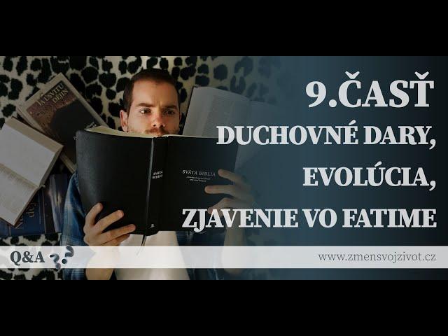 Otázky a odpovede (Questions and Answers) - 9.časť