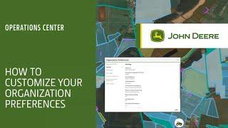 Cómo personalizar las preferencias de su organización - Operations Center   John Deere ES
