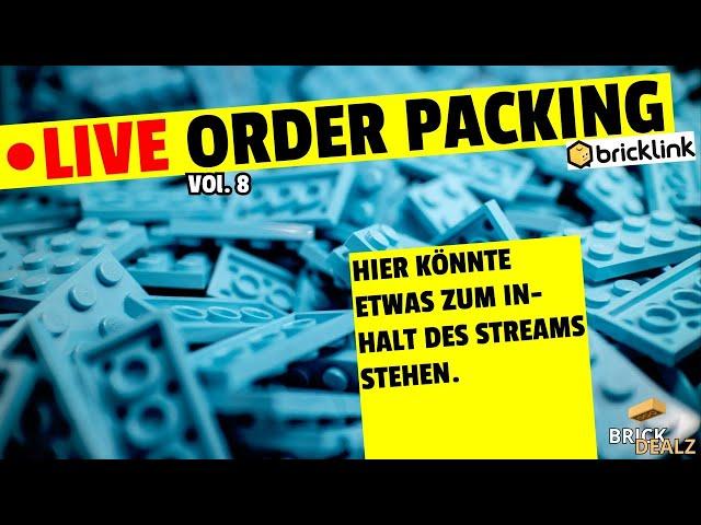 🔴 LIVE ORDER PACKING VOL.8 | Hat dieser Stream Inhalt?