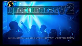 Download DJ HOT BOMBALABOM PARTY MIX INDOCLUBBERS ASEEEK TERBARU