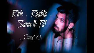 Sanu Ik Pal | Raabta | Ride - Satvik B