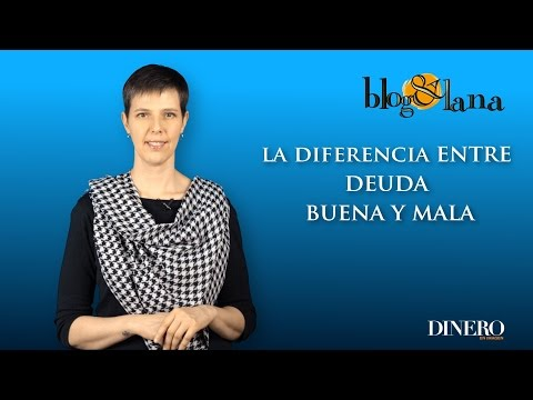 La diferencia entre la deuda buena y mala | Blog y Lana