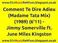 """Miniature de la vidéo de la chanson Comment Te Dire Adieu (June Et Jim Présentent """"Madame Tata Mix"""")"""