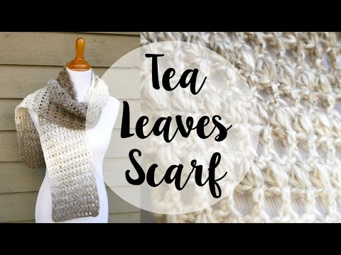 How To Crochet the Tea Leaves Scarf, Episode 353