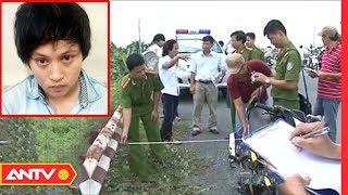Nữ quái 17 tuổi cầm đầu vụ bắt cóc đòi 1 tỷ tiền chuộc rúng động miền tây | Hành trình phá án | ANTV