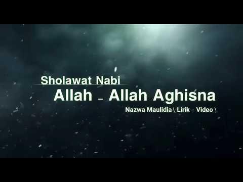 Sholawat Allah Allah Aghisna Nazwa Maulidia Lirik Video