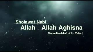 Download Lagu Sholawat Allah Allah Aghisna - Nazwa Maulidia ( Lirik Video ) mp3
