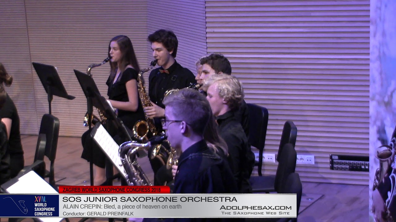 Bled, a piece of heaven on earth by Alain Crepin    SOS Junior Orchestra   XVIII World Sax Congress
