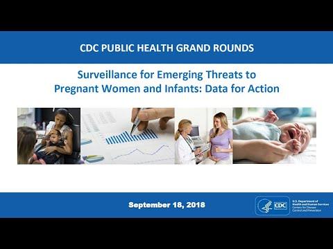 Surveillance of Emerging Threats to Pregnant Women