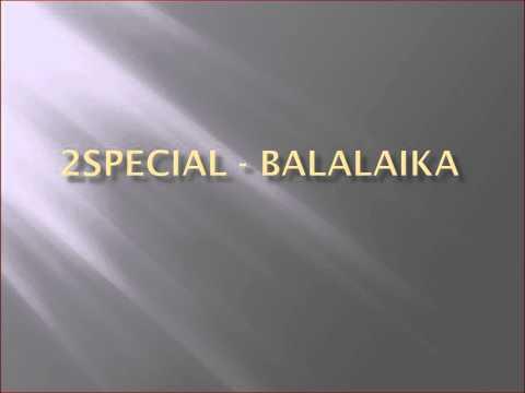Клип 2Special - Balalaika