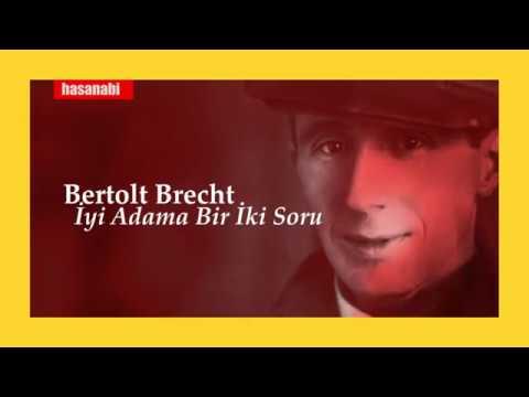 Bertolt Brecht - İyi adama bir iki soru