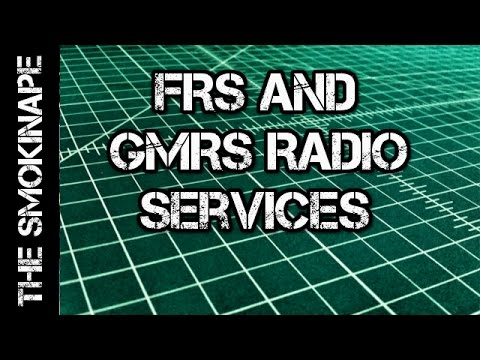 FRS and GMRS Explained - TheSmokinApe