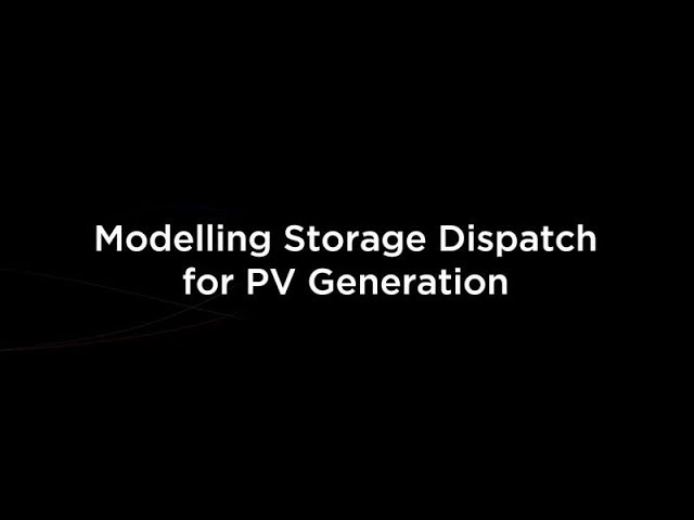Modelling Storage Dispatch for PV Generation
