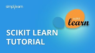 Scikit-Learn Tutorial | Machine Learning With Scikit-Learn | Sklearn | Python Tutorial | Simplilearn