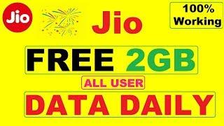 Jio 2GB FREE DAILY New Offer Jio App Data Pack 2GB रोजाना एकदम फ्री मिलेगा All User