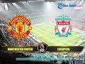 Jadwal Liga Inggris Pekan ke 27, Menanti Big Match MU vs Liverpool