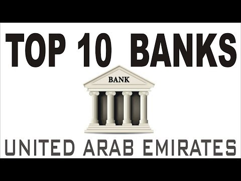 Top 10 Best Banks In  UAE | Dubai | Abu Dhabi