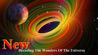 [New Documentaries]Decoding Wonders Of The Universe||Documentary National Geographic