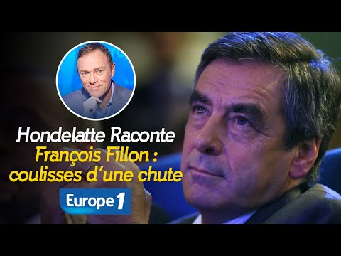 Hondelatte Raconte : François Fillon, les coulisses d'une chute (Récit intégral)