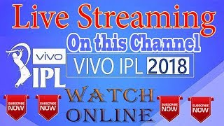 Vivo IPL 2018 Live Streaming Online Star Sports