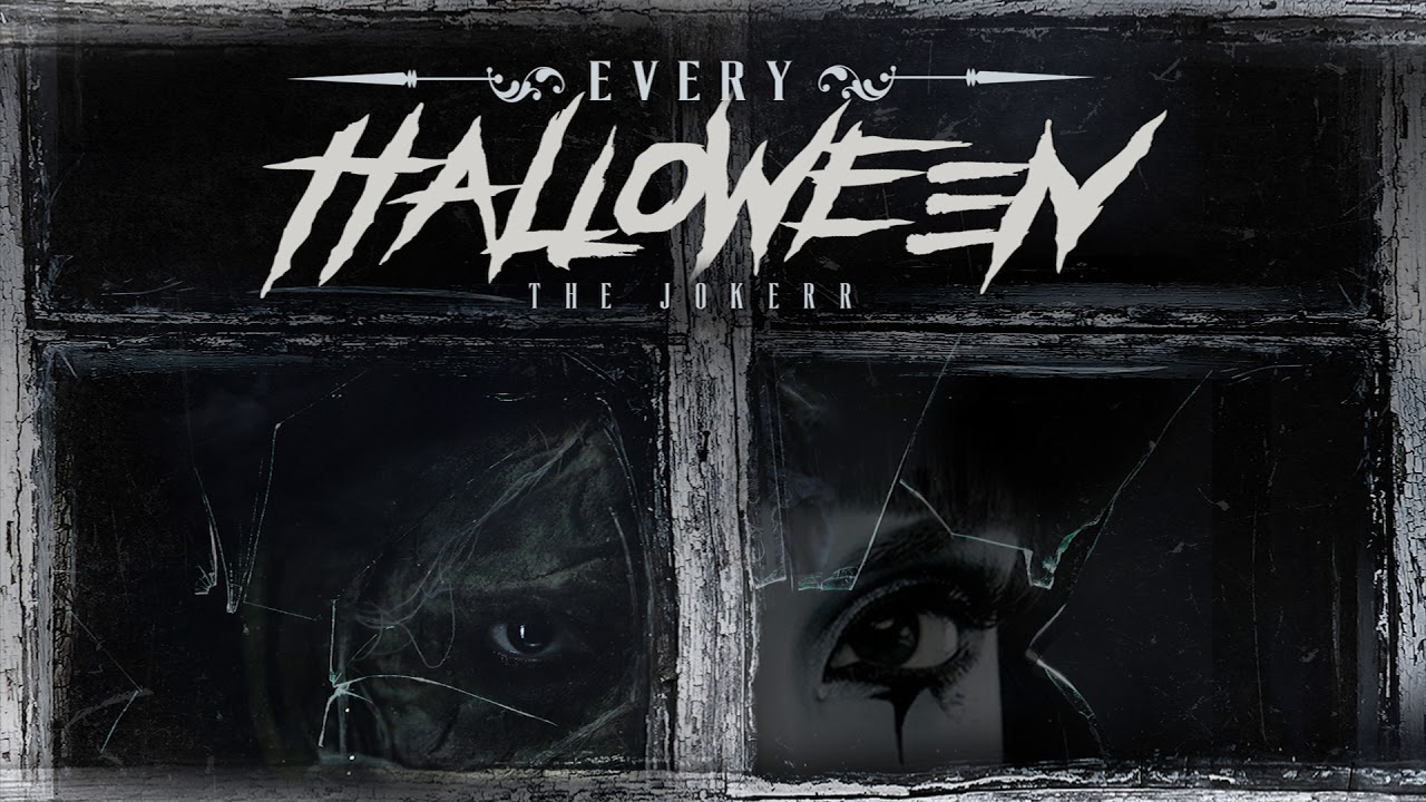 the jokerr every halloween free download in description youtube