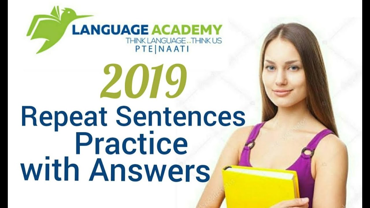 Most Repeated PTE Repeat Sentences 2019 | Practice with Answers | Language  Academy PTE NAATI CCL |
