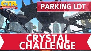 Crash Team Racing Nitro Fueled (CTR) - Parking Lot Crystal Challenge Walkthrough