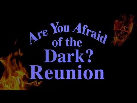 Are You Afraid Of The Dark  The Tale of the MiniReunion
