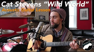 "Download Mp3 Acoustic Guitar Lesson - ""wild World"" By Cat Stevens"
