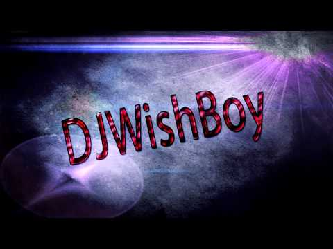 DJWishBoy ''The Start''