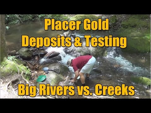 Placer Gold Testing - Big Waters vs. Small Creeks