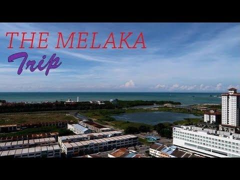 The Melaka Trip