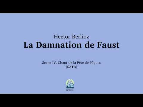 Hector Berlioz - Scene 4. Chant de la Fête de Pâques