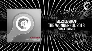 Elles de Graaf - Mind of the wonderful 2018 (Sunset Remix) (RNM) + LYRICS