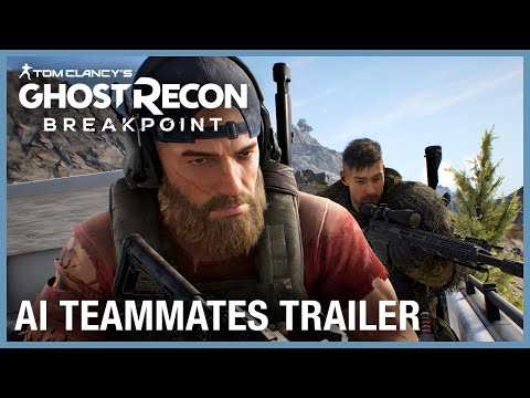 Tom Clancy's Ghost Recon Breakpoint: AI Teammates Trailer   UbiFWD July 2020   Ubisoft NA
